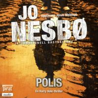 Polis [Ljudupptagning] : en Harry Hole-thriller